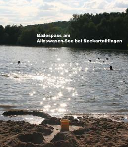 Badespaß am Alleswasen-See bei Neckartailfingen