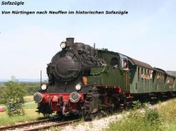 """Dampfeisenbahn """"Sofazügle"""" von Nürtingen nach Neuffen"""